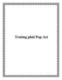 Trường phái Pop Art