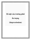 Bí mật của trường phái ấn tượng (Impressionism)