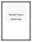Tìm hiểu về họa sĩ Nguyễn Sáng