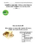 Báo cáo chuyên đề: Ứng dụng vi sinh vật trong ủ chua thức ăn chăn nuôi gia súc