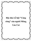 """Độc đáo Lễ hội """"Cúng rừng"""" của người Mông, Lào Cai"""