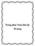 Trang phục Nam dân tộc M'nông