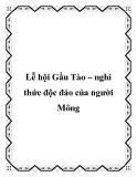 Gầu Tào – nghi thức độc đáo của người Mông