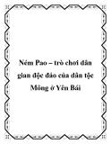Ném Pao – trò chơi dân gian độc đáo của dân tộc Mông ở Yên Bái
