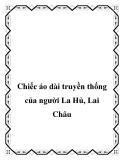 Chiếc áo dài truyền thống của người La Hủ, Lai Châu
