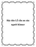 Độc đáo Lễ cầu an của người Khmer