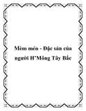 Mèm mén - Đặc sản của người H'Mông Tây Bắc