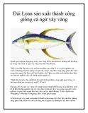 Đài Loan sản xuất thành công giống cá ngừ vây vàng