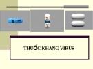 Bài giảng Dược lý chuyên đề - Thuốc kháng virus