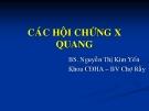 Bài giảng Các hội chứng X quang - BS. Nguyễn Thị Kim Yến