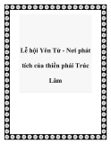 Lễ hội Yên Tử - Nơi phát tích của thiền phái Trúc Lâm