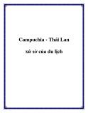 Campuchia - Thái Lan xứ sở của du lịch