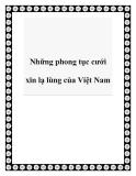 Những phong tục cưới xin lạ lùng của Việt Nam