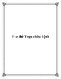9 tư thế Yoga chữa bệnh