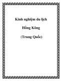 Kinh nghiệm du lịch Hồng Kông (Trung Quốc)