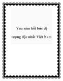 Vua sám hối bức dị tượng độc nhất Việt Nam