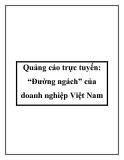 """Quảng cáo trực tuyến: """"Đường ngách"""" của doanh nghiệp Việt Nam"""