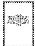 Luận văn KIỂM SOÁT NỘI BỘ CHU TRÌNH MUA HÀNG VÀ THANH TOÁN TẠI CÔNG TY CỔ PHẦN VINATEX ĐÀ NẴNG