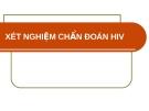 XÉT NGHIỆM CHẨN ĐOÁN HIV