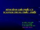 Bài giảng Hình ảnh giải phẩu CT - Scanner trung thất - phổi - BS. Đặng Vĩnh Hiệp, BS. Lê Văn Phước, TS.BS. Phạm Ngọc Hoa