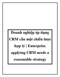 Doanh nghiệp áp dụng CRM cần một chiến lược hợp lý - Enterprise applying CRM needs a reasonable strategy