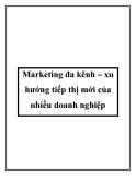 Marketing đa kênh – xu hướng tiếp thị mới của nhiều doanh nghiệp