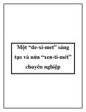 """Một """"de-xi-met"""" sáng tạo và nửa """"xen-ti-mét"""" chuyên nghiệp"""