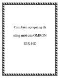 Cảm biến sợi quang đa năng mới của OMRON E3X-HD