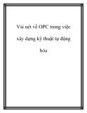 Vài nét về OPC trong việc xây dựng kỹ thuật tự động hóa
