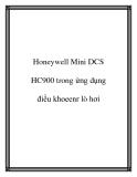 Honeywell Mini DCS HC900 trong ứng dụng điều khoeenr lò hơi