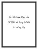 Cải tiến hoạt động của SCADA sử dụng thiết bị đo không dây