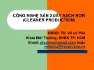 CÔNG NGHỆ SẢN XUẤT SẠCH HƠN (CLEANER PRODUCTION) - CHƯƠNG 4