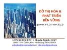 ĐÔ THỊ HÓA & PHÁT TRIỂN BỀN VỮNG (Week 3-4, 20 Mar 2012)