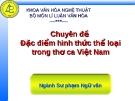 Đặc điểm hình thức thể loại  trong thơ ca Việt Nam
