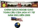 CHÍNH SÁCH NGOẠI GIAO  TOÀN CẦU CỦA HOA KỲ TỪ NĂM 2001 ĐẾN 2009
