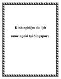 Kinh nghiệm du lịch nước ngoài tại Singapore