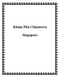Khám Phá Chinatown Singapore