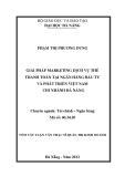 Tóm tắt Luận văn Thạc sĩ Kinh doanh: Giải pháp marketing dịch vụ thẻ thanh toán tại ngân hàng đầu tư và phát triển Việt Nam chi nhánh Đà Nẵng