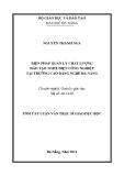 Luận văn:BIỆN PHÁP QUẢN LÝ CHẤT LƯỢNG ĐÀO TẠO NGHỀ ĐIỆN CÔNG NGHIỆP TẠI TRƯỜNG CAO ĐẲNG NGHỀ ĐÀ NẴNG