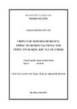 Luận văn:CHIẾN LƯỢC KINH DOANH DỊCH VỤ THÔNG TIN DI ĐỘNG TẠI TRUNG TÂM THÔNG TIN DI ĐỘNG KHU VỰC III (VMSIII)