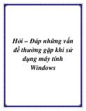 Hỏi – Đáp những vấn đề thường gặp khi sử dụng máy tính Windows