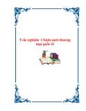 Trắc nghiệm Chính sách thương mại quốc tế - Môn : Chính sách thương mại quốc tế