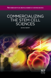 Commercializing the stem cell sciences
