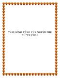 """TẤM LÒNG VÀNG CỦA NGƯỜI PHỤ NỮ 'VE CHAI'."""""""