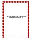 """Đồ án tốt nghiệp: """"Xây dựng chương trình QLKS theo mô hình Server/Client bằng VB"""""""