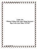 """Luận văn: """"Phòng Chống Cháy Qua Mạng Internet – Dựa Trên Giao Thức TCP/IP"""""""