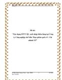 """Đồ án tốt nghiệp: """"Xây dựng HTTT QL xuất nhập khẩu hàng tại Công ty Công nghiệp chế biến Thực phẩm quốc tế - Chi nhánh NT"""""""