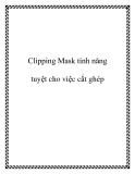 Clipping Mask tính năng tuyệt cho việc cắt ghép