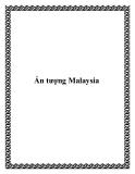 Ấn tượng Malaysia