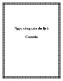 Ngọc sáng của du lịch Canada